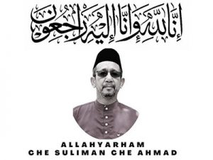 Belangsungkawa atas pemergian CHE SULIMAN CHE AHMAD